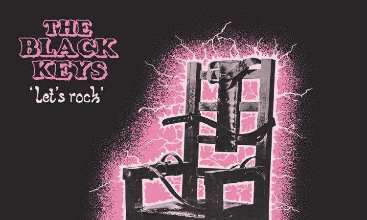 The Black Keys – Let's Rock